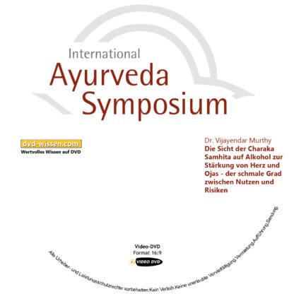 Dr. Vijayendar Murthy: Die Sicht der Charaka Samhita auf Alkohol zur Stärkung von Herz und Ojas - der schmale Grad zwischen Nutzen und Risiken 1 DVD-Wissen - Experten Know How - Dokus, Filme, Vorträge, Bücher