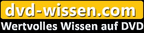 DVD-Wissen – Experten Know How – Dokus, Filme, Vorträge, Bücher