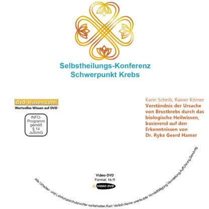 Karin Scheib, Rainer Körner: Verständnis der Ursache von Brustkrebs durch das biologische Heilwissen, basierend auf den Erkenntnissen von Dr. Ryke Geerd Hamer 1 DVD-Wissen - Experten Know How - Dokus, Filme, Vorträge, Bücher