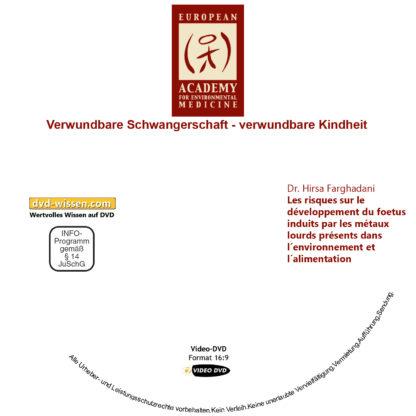 Verwundbare Schwangerschaft – verwundbare Kindheit - DVD-Komplettpaket der 17. Umweltmedizinischen Jahrestagung 3 DVD-Wissen - Experten Know How - Dokus, Filme, Vorträge, Bücher