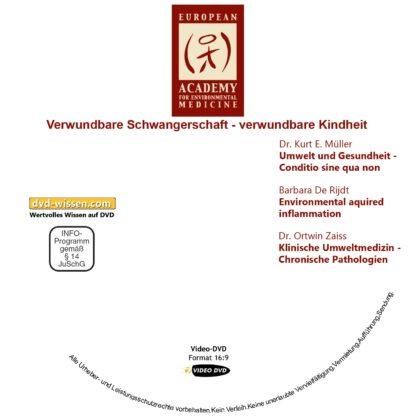 Verwundbare Schwangerschaft – verwundbare Kindheit - DVD-Komplettpaket der 17. Umweltmedizinischen Jahrestagung 4 DVD-Wissen - Experten Know How - Dokus, Filme, Vorträge, Bücher