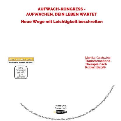 Monika Gschwind: Transformations-Therapie nach Robert Betz® 1 DVD-Wissen - Experten Know How - Dokus, Filme, Vorträge, Bücher