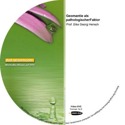 Prof. Eike Georg Hensch: Geomantie als pathogener Faktor - Tumorbildungen sind auch auf physikalische Umfeldfaktoren zurück zu führen 1 DVD-Wissen - Experten Know How - Dokus, Filme, Vorträge, Bücher